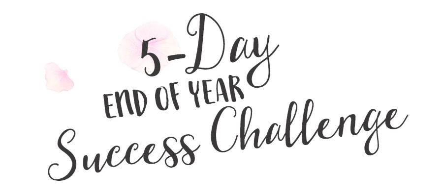 Free 5 Day End of Year Success Challenge - Membersu0026#39; Club