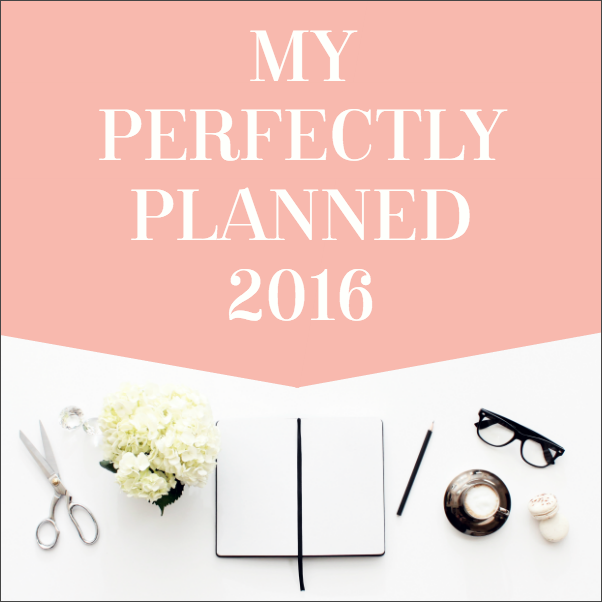 My Perfectly Planned 2016