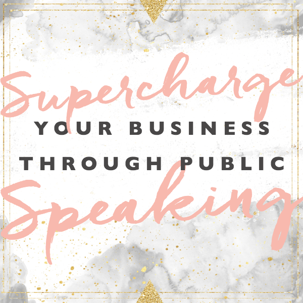 Supercharge Your Business Through Public Speaking